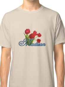 Madison With Red Tulips and Cobalt Blue Script Classic T-Shirt