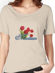 Madison With Red Tulips and Cobalt Blue Script Women's Relaxed Fit T-Shirt