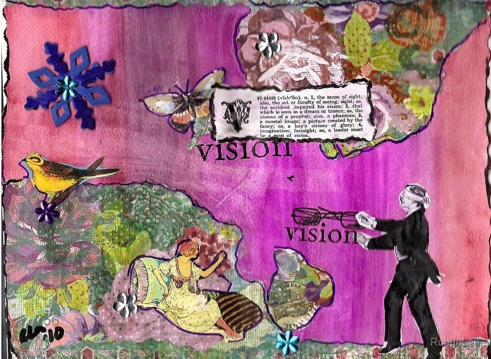 Vision(best If Viewed Large) by RobynLee
