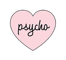 Psycho <3 by shoptumblr