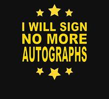 No More Autographs Unisex T-Shirt