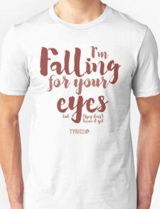 I'm Falling for your eyes - Ed Sheeran T-Shirt