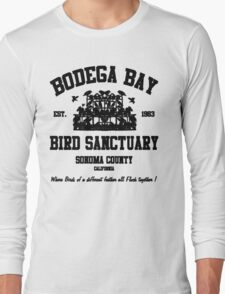 BODEGA BAY BIRD SANCTUARY Long Sleeve T-Shirt