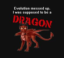 Supposed to be a Dragon Unisex T-Shirt