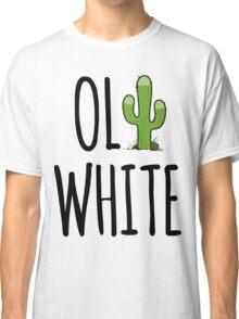 Oli White - Cactus! Classic T-Shirt