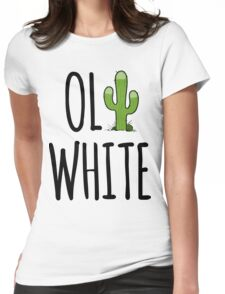 Oli White - Cactus! Womens Fitted T-Shirt