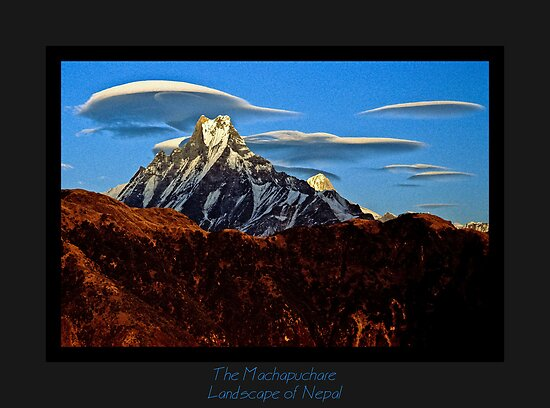 The Machapucharé and lenticular clouds by Rémi Bridot