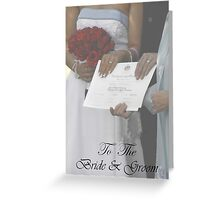 Congratulations to the Bride and Groom Greeting Card