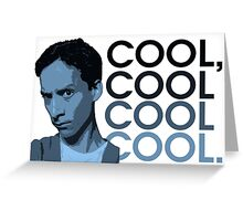 Abed - Cool, cool cool cool. Greeting Card