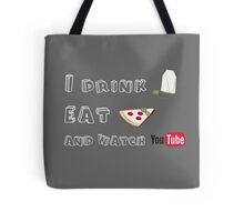 I drink tea, eat pizza and watch youtubers - 02 Tote Bag