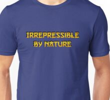 Be irrepressible Unisex T-Shirt