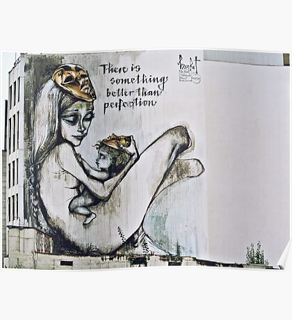 There is something better than perfection Poster