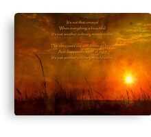 Just Another Ordinary Miracle Canvas Print