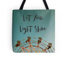 Let Your Light Shine (Fair) Tote Bag