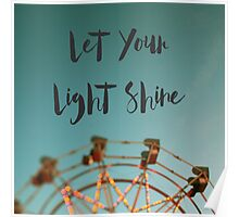 Let Your Light Shine (Fair) Poster