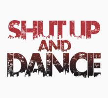 Shut Up & Dance 1 Kids Clothes