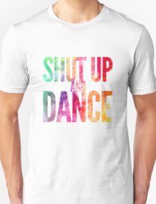 Shut Up & Dance 2 Unisex T-Shirt