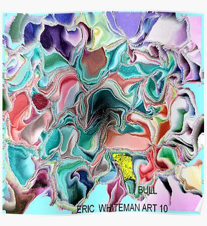 ( BULL ) ERIC  WHITEMAN ART   Poster