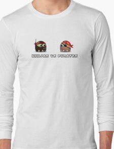 Ninjas vs Pirates Long Sleeve T-Shirt