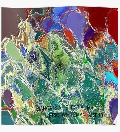 ( BIANCA  IS A   CELESTIAL  MAIDEN  )  ERIC WHITEMAN  ART  Poster