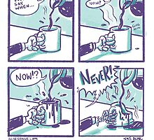 COFFEE: Just Say When... by Nate Bear