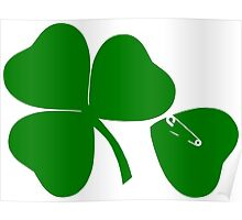 3 Leaves + 1 = get Lucky St Patrick's day Poster