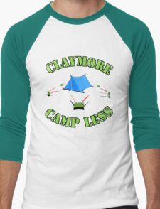 Claymore, camp less. T-Shirt