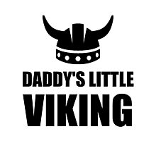 Daddy's Little Viking Photographic Print