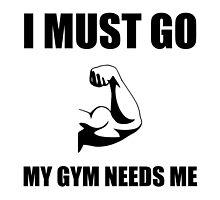 Gym Needs Me by AmazingMart