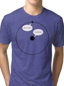 Hydrogen Humour Tri-blend T-Shirt