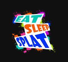 Eat, sleep, SPLAT! Unisex T-Shirt