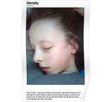 Mortality Poster