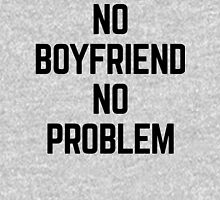 No Boyfriend Funny Quote Womens Fitted T-Shirt
