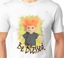 Be Blessed Unisex T-Shirt