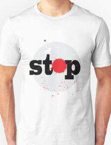 Stop! 2 T-Shirt