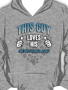 This guy loves his Newfoundland T-Shirt