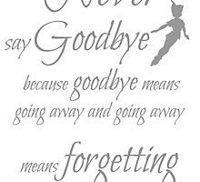 never say goodbye by mclaurin612