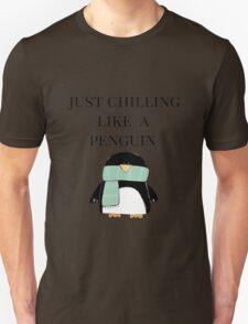 Chilling like a Penguin Unisex T-Shirt