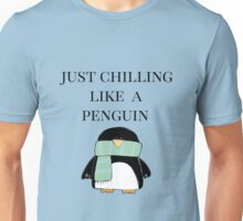 Chilling like a Penguin Unisex T-Shirt