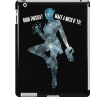 Mass Effect Silhouettes, Liara - Burn Thessia? Make a Mess o' Ya! iPad Case/Skin
