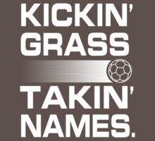 Kickin' Grass, Takin' Names by Keez