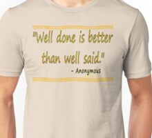 WELL SAID Unisex T-Shirt