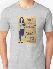 Until The Very End T-Shirt