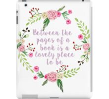 Between the Pages  iPad Case/Skin