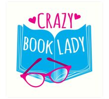 Crazy Book Lady with a pair of glasses and a book in blue Art Print