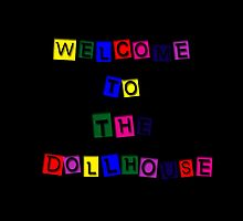 Welcome to the Dollhouse by SpoilersCo