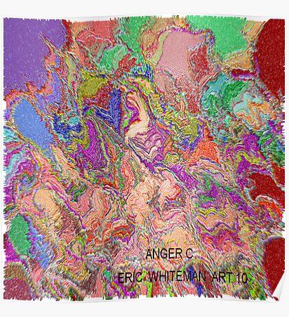 ( ANGER C  )  ERIC  WHITEMAN ART   Poster