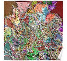 ( ANGER )  ERIC  WHITEMAN  ART   Poster