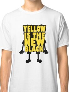 Yellow is the New Black Classic T-Shirt