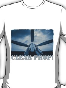Clear Prop! T-Shirt